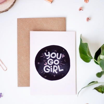 Přáníčko 'You go girl' printintin